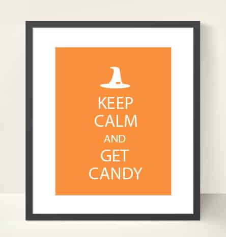 Keep Calm and Get Candy