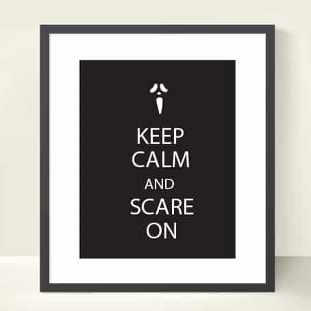 Keep Calm and Scare On